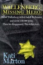 Wallenberg: Missing Hero by Marton, Kati , Paperback