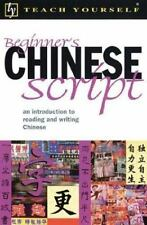 Teach Yourself Beginners Chinese Script : An Introduction to Reading and Writing