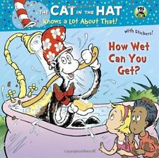How Wet Can You Get? (Dr. Seuss/Cat in the Hat) (P