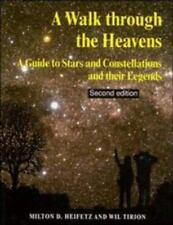 A Walk through the Heavens: A Guide to Stars and Constellations and their Legend
