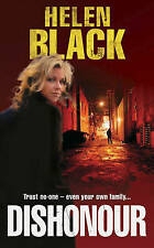 Dishonour by Helen Black (Paperback, 2009) New Book