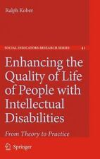 Enhancing the Quality of Life of People with Intellectual Disabilities : From...