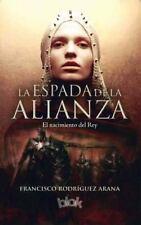 LA ESPADA DE LA ALIANZA / THE SWORD OF THE ALLIANCE - ARANA, FRANCISCO RODRIGUEZ