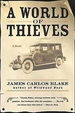 NEW A World of Thieves: A Novel by James Carlos Blake