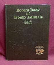 Safari Club International, Record Book of Trophy Animals, 4th Edition,  #39/2000