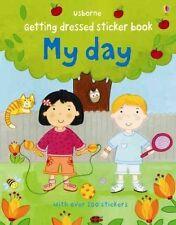 Getting Dressed Sticker Book My Day (Getting Dressed Sticker Books), Very Good C