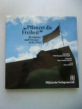 Pflanzet die Freiheit Revolution Vormärz in der Pfalz 1982