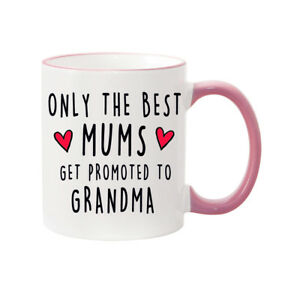 BEST MUMS GET PROMOTED TO GRANMA MUG, Mother's Day, Birthday, (pink Handle)