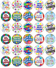 x 30 Sorry You're Leaving Cupcake Toppers Edible Wafer Paper Fairy Cake Topper