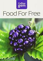Collins Gem - Food For Free by Richard Mabey, NEW Book, FREE & FAST Delivery, (P