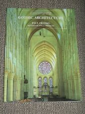 Gothic Architecture Paul Frankl Revised Paul Crossley YALE UNIVERSITY PRESS