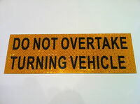 2pk Do Not Overtake Turning Vehicle Sign Sticker Caravan Truck Motorhome Class 1