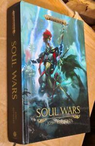 Warhammer Age Of Sigmar, Soul Wars Hardback, 2018, Josh Reynolds
