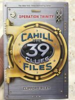 Operation Trinity 39 Clues The Cahill Files Book 1 Clifford Riley New