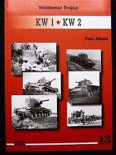 KW 1 * KW 2 - FOTO ALBUM  BY WALDEMAR TROJCA