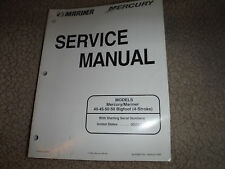 NEW MERCRURY 40 50 50 BIGFOOT 4 STROKE SERVICE MANUAL NEW OUTBOARD MARINER