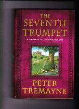 Peter Tremayne THE SEVENTH TRUMPET   1st/1st Ed. Hardcover**MINT**