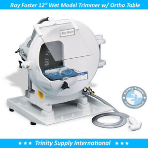 Ray Foster MT15A Wet Model Trimmer w/ Orthodontic table & Accessories NEW