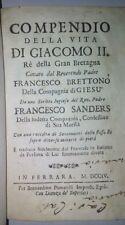 Settecentina- Sanders- Compendio vita Giacomo II Re della Gran Bretagna 1704
