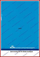 ANNUAL REPORT - KLM ROYAL DUTCH AIRLINES 1978-1979 - DUTCH