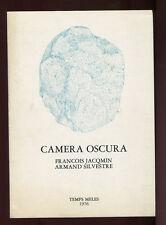 FRANCOIS JACQMIN ARMAND SILVESTRE - CAMERA OSCURA - N°141 TEMPS MELES 1976 SIGNE