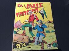 TEX COLLANA GIGANTE Nr°33 - LA VALLE TRAGICA - lire 250 Novembre 1966
