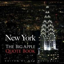 New York: The Big Apple Quote Book