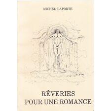 RÊVERIES pour une ROMANCE dédicacé par Michel LAPORTE illustré par SÉNÉCHAL RARE