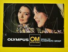 OLYMPUS OM SYSTEM MANUAL FOR FLASHPHOTO GROUP in ENGLISH