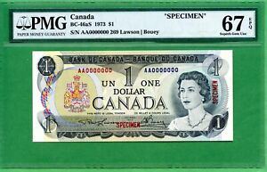 CANADA  1973   1 DOLLAR  BC-46AS    PMG 67 EPQ  SPECIMEN  000000