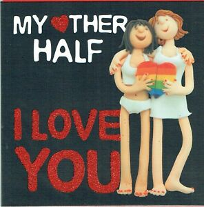 FEMALE COUPLE GAY LESBIAN MY OTHER HALF - Quality VALENTINE'S DAY CARD