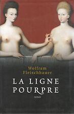 Livre la ligne pourpre Wolfram Fleischhauer book