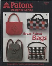 Patons Designer Series ~ Felted Bags 12 Designs Knit Crochet Patterns #500999 Dd
