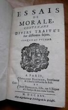 ESSAIS DE MORALE CONTENANS DIVERS TRAITES FUR DIFFERENS = PARIS 1725 = BEUTIFUL