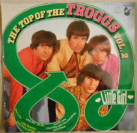 LP  THE TOP OF THE TROGGS VOL. 2 LITTLE GIRL 180 gramm Germany Hansa 77817 HT
