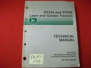 JOHN DEERE TECHNICAL MANUAL GT225 GT235 LAWN AND GARDEN TRACTORS TM1591 EXC./VG