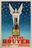 Original Poster - Pub TH - Cognac Rouyer - Liquor - Spirit - Saintes - 1945