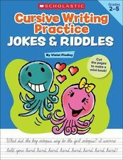 Cursive Writing Practice: Jokes & Riddles by Findley, Violet