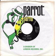 SAVOY BROWN * 45 * I'm Tired * 1969 USA ORIGINAL on PARROT with Sleeve * NM !