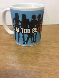 045 - I'M TOO SEXXXY FOR MY MUG - Funny Novelty gift 11oz Mug