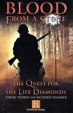 Blood from a Stone: The Quest for the Life Diamonds Svoray, Yaron, Hammer, Rich