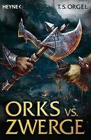 Orks vs. Zwerge: Roman von Orgel, T.S. | Buch | Zustand gut