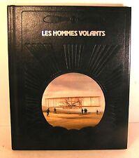 """livre coll à la conquète du ciel """"les hommes volants""""ed time life luxe 1981"""