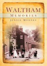Waltham Memories by Mooney, Jennie