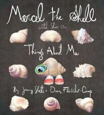 Marcel the Shell With Shoes On: Things About Me-ExLibrary