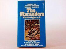Very Good! The Marauders: by Charlton Ogburn Jr. (1956 PB)