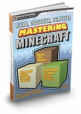 Game Guide/Book - Minecraft- Mastering Minecraft Build, Discover, Survive!