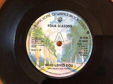 FOUR SEASONS 1975 vinyl 45rpm single WHO LOVES YOU
