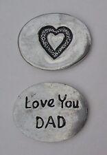 cc Love you Dad spirit HANDCRAFTED PEWTER POCKET TOKEN CHARM basic