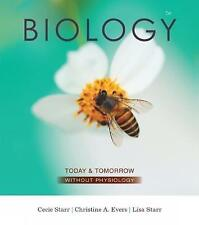 Biology Today And Tomorrow Without Physiology Starr  Lisa 9781305117396
